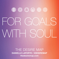 Creating Goals with Soul