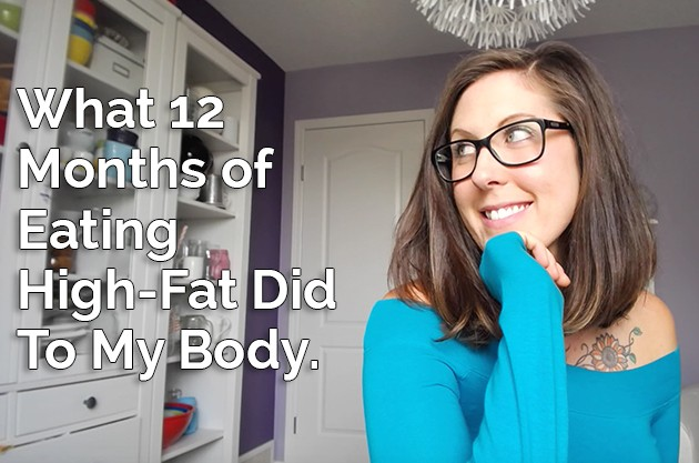 What 12 Months of Eating High-Fat Did To My Body #lowcarb #highfat #keto