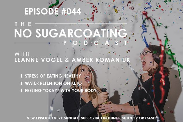 Eating Stress, Water Retention, and Being Okay with Your Body #nosguarcoatingpodcast #keto #healthfulpursuit