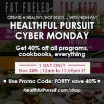 Cyber Monday on Healthful Pursuit: 40% off everything, today only (November 28) Preview
