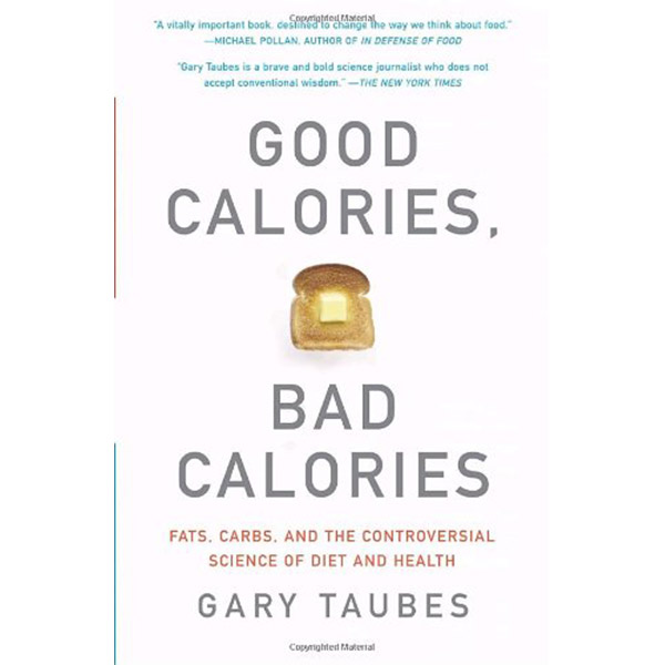 Ketogenic Diet Book List -Good Calories Bad Calories