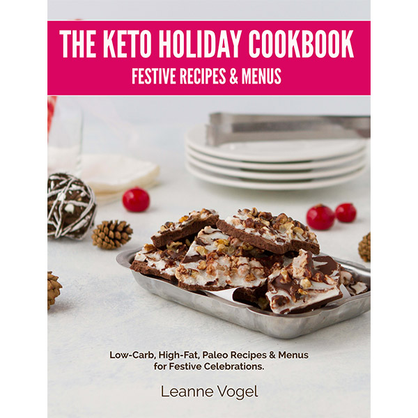 Ketogenic Diet Book List -Keto Holiday Cookbook