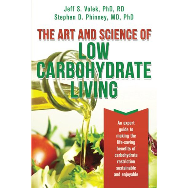 Ketogenic Diet Book List -The Art and Science of Low Carbohydrate Living