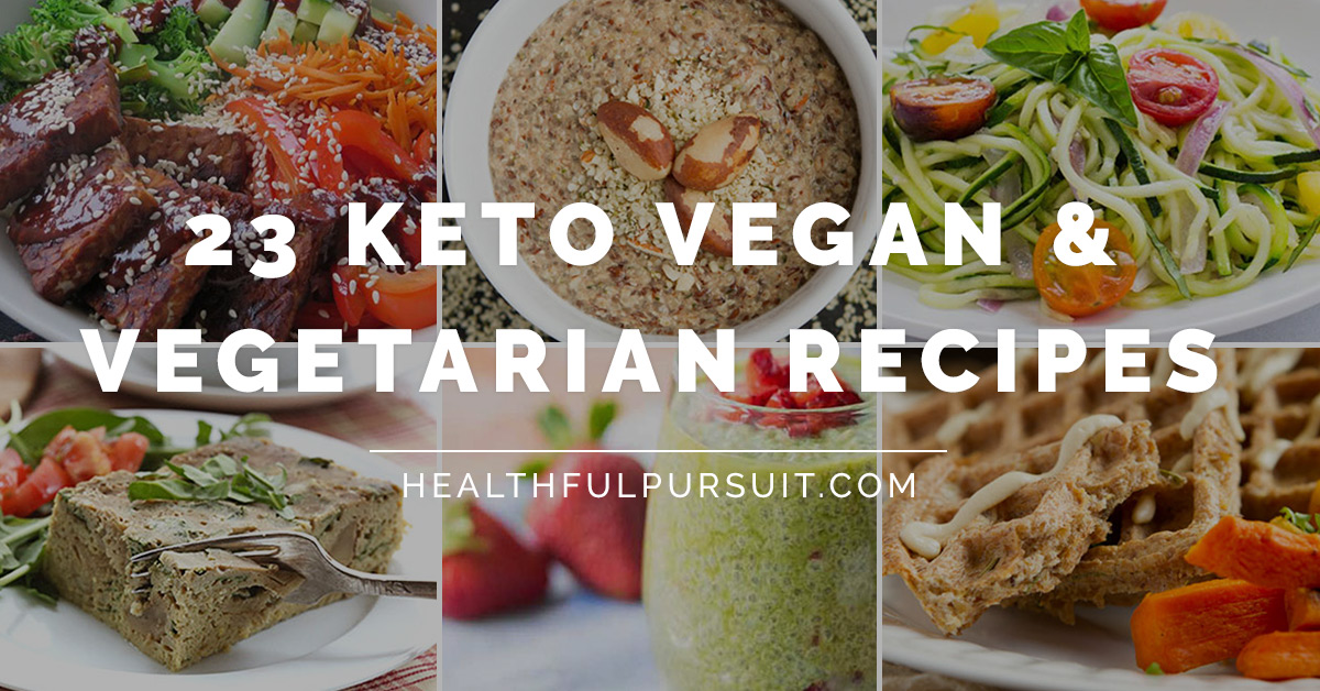 23 keto vegan and vegetarian recipes healthful pursuit forumfinder Image collections