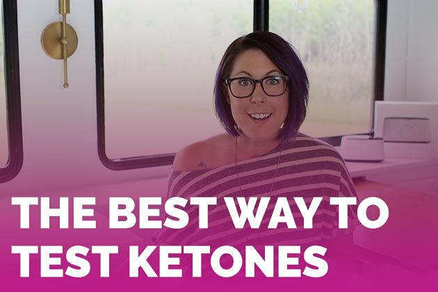 The Best Way to Test Ketones #keto #lowcarb #highfat #theketodiet