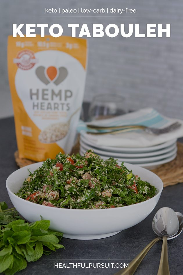 Keto Tabouleh recipe... made with hemp hearts! #keto #lowcarb #highfat #theketodiet