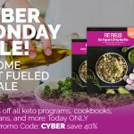The Keto Cyber Monday Blowout – 40% OFF Virtually Everything! Preview