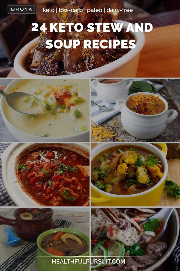 24 Keto Stew and Soup Recipes #keto #lowcarb #highfat #theketodiet #broya #broyabonebroth #bonebroth #soup #ketosoup #stew #ketostew #lowcarbsoup #lowcarbstew #bonebrothsoup #bonebrothstew