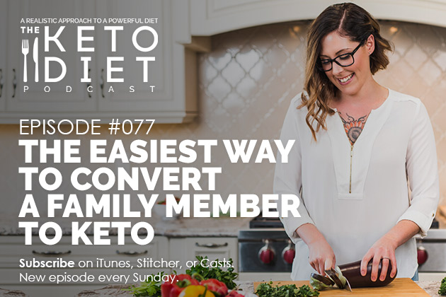 The Easiest Way to Convert a Family Member to Keto #healthfulpursuit #fatfueled #lowcarb #keto #ketogenic #lowcarbpaleo #theketodiet