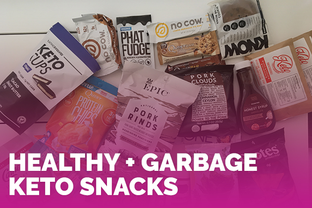 Healthy + GARBAGE Keto Snacks #keto #lowcarb #highfat #theketodiet