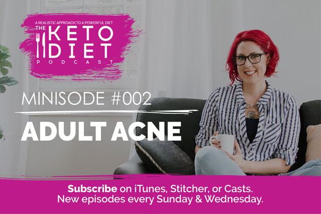 Adult Acne #healthfulpursuit #fatfueled #lowcarb #keto #ketogenic #lowcarbpaleo #theketodiet