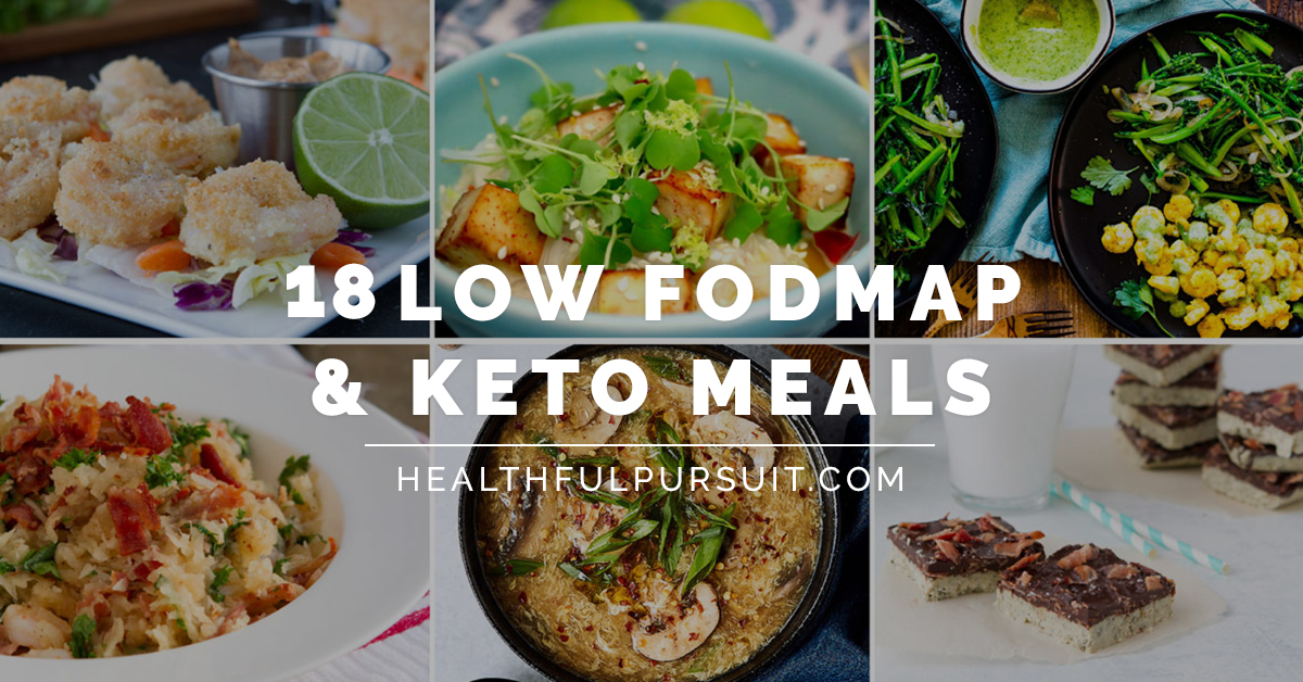 18 Low FODMAP & Keto Meals   Healthful Pursuit