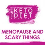 Menopause and Scary Things