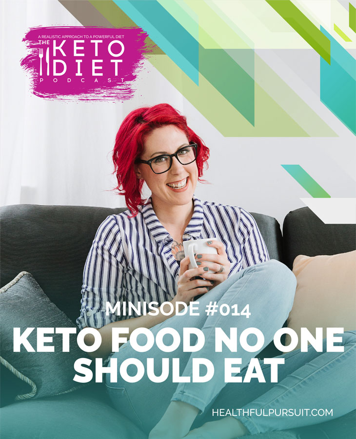 Keto Food No One Should Eat #healthfulpursuit #fatfueled #lowcarb #keto #ketogenic #lowcarbpaleo #theketodiet