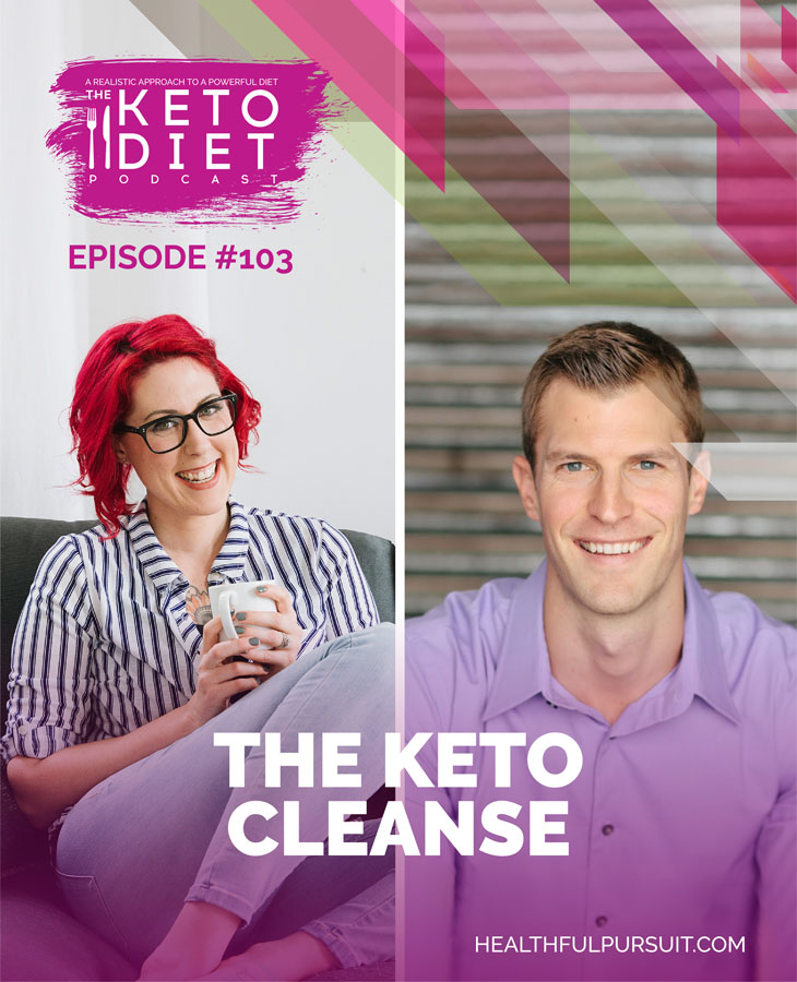 The Keto Cleanse #healthfulpursuit #fatfueled #lowcarb #keto #ketogenic #lowcarbpaleo #theketodiet