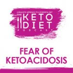 Fear of Ketoacidosis