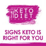 Signs Keto Is Right for You