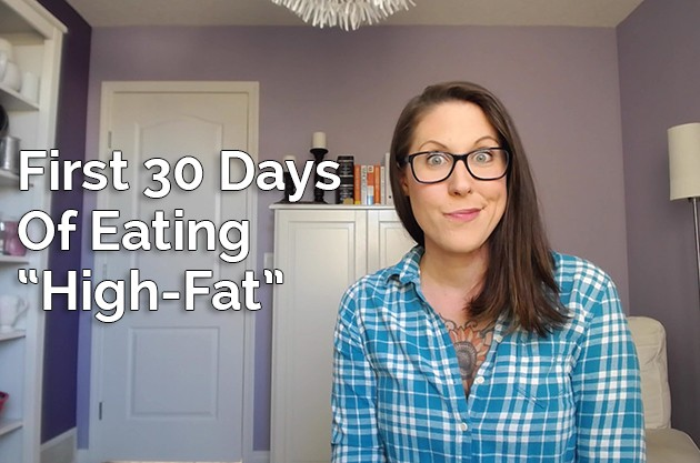 First 30 Days Of Eating High-Fat #highfat #locarb #hflc #lchf