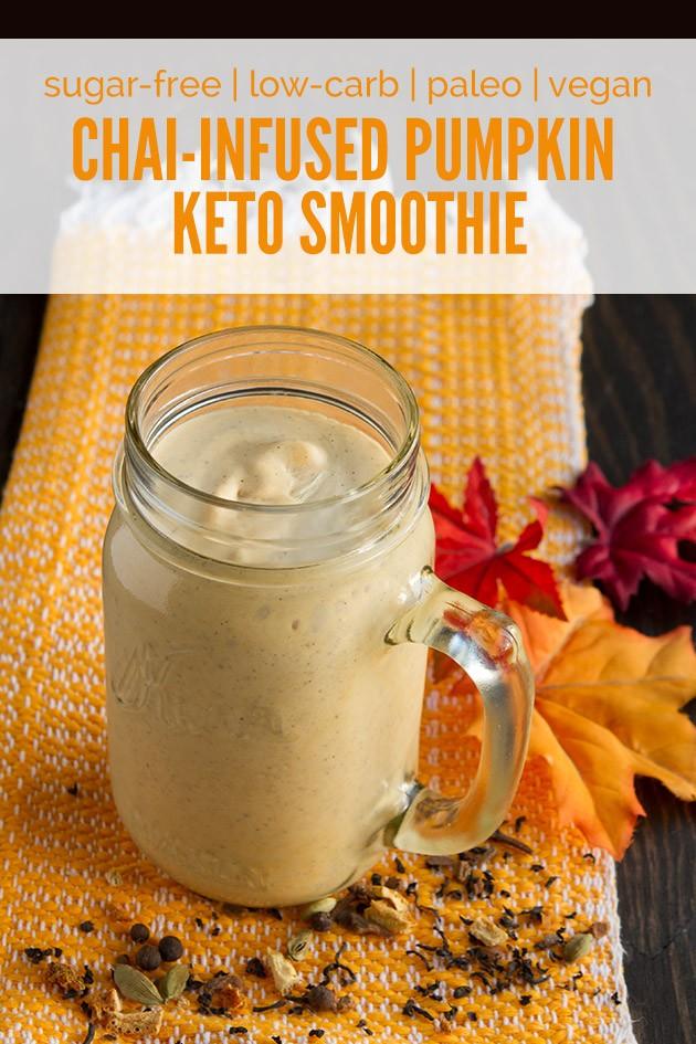 Chai-Infused Pumpkin Keto Smoothie #lowcarb #keto #vegan #paleo #nutfree #sugarfree #nonGMO