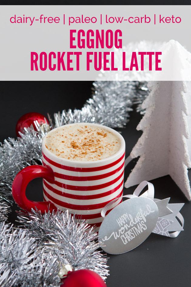 Dairy-free Eggnog Rocket Fuel Latte #lowcarb #keto #paleo