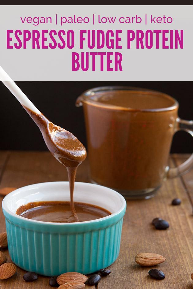 Keto Espresso Fudge Protein Butter #lowcarb #keto #paleo #vegan