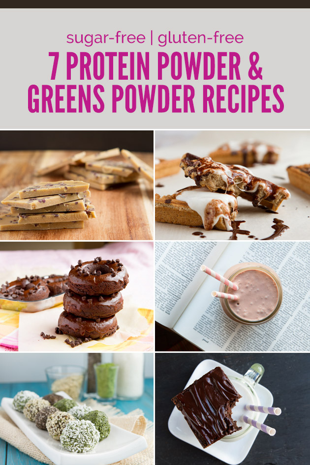 7 Recipes Boosted With Protein and Greens Powder #FuelYourBody #GutHealth #Detox #EatYourGreens #HealthyTreats