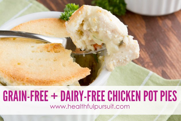 Healthy Chicken Pot Pies -- The Most Popular Recipes #grainfree #paleo #dairyfree