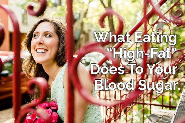 What Eating High-Fat Does To Your Blood Sugar #keto #lowcarb #hflc #lchf