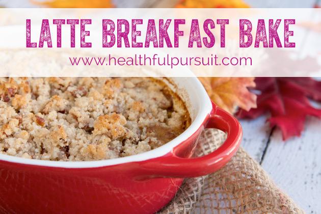 Latte Breakfast Bake